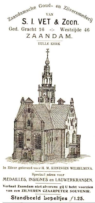 Zaandamsche Goud en Zilversmederij van S.I. Vet & Zoon te Zaandam